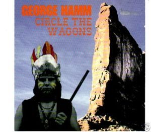 George Hamm Circle The Wagons
