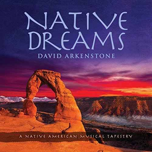 David Arkenstone Native Dreams