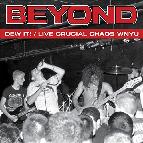 beyond-dew-it-live-crucial-chaos-wn