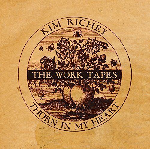 Kim Richey Thorn In My Heart The Work Ta Thorn In My Heart The Work Ta