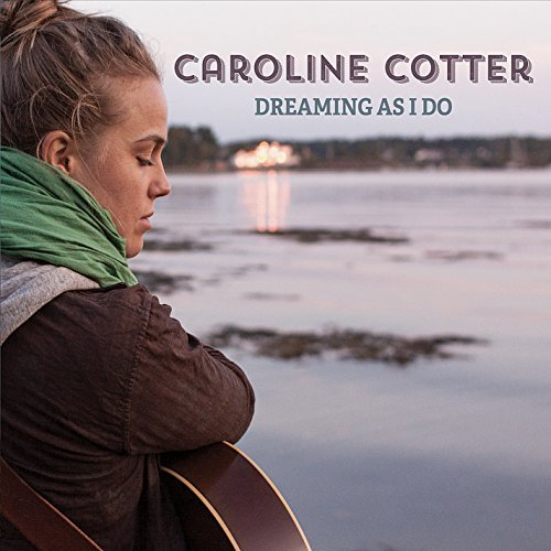 Caroline Cotter Dreaming As I Do