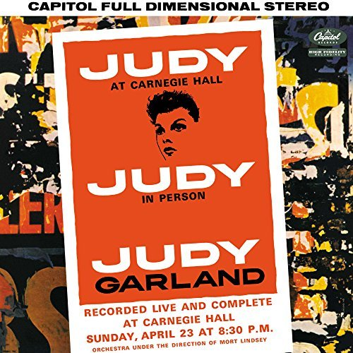 Judy Garland Judy At Carnegie Hall Judy At Carnegie Hall