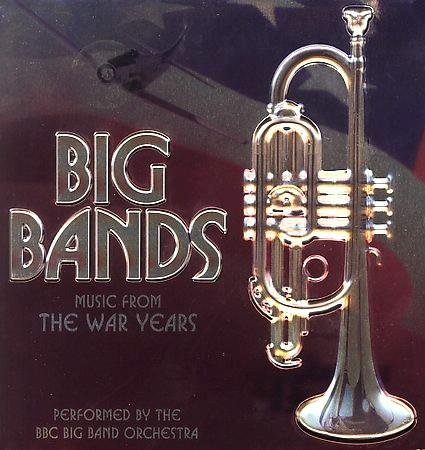 big-bands-music-from-the-war-years-vol-1