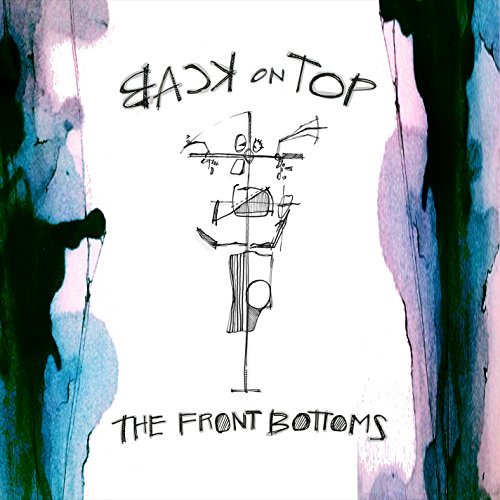 The Front Bottoms Back On Top (vinyl W Digital Download) Explicit Version Explicit Version