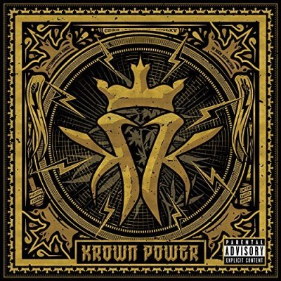 Kottonmouth Kings Krown Power Explicit Version