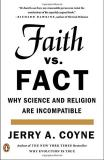 Jerry A. Coyne Faith Versus Fact Why Science And Religion Are Incompatible