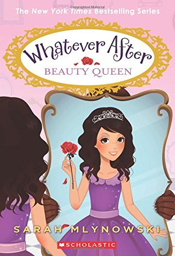 Sarah Mlynowski Beauty Queen (whatever After #7)