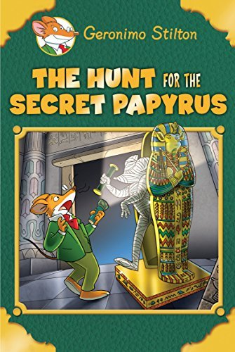 geronimo-stilton-the-hunt-for-the-secret-papyrus-geronimo-stilton-special-edition
