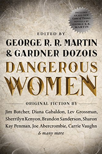 George R. R. Martin Dangerous Women