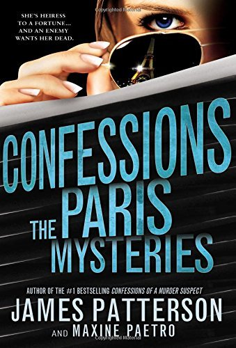 James Patterson Confessions The Paris Mysteries (new York Times Bestseller)