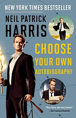 Neil Patrick Harris Neil Patrick Harris Choose Your Own Autobiography
