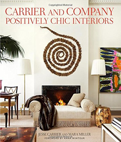 Jesse Carrier Carrier And Company Positively Chic Interiors