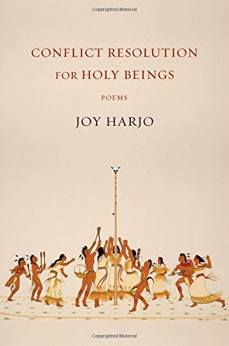joy-harjo-conflict-resolution-for-holy-beings