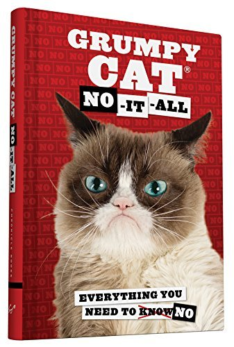 Grumpy Cat No It All Everything You Need To No