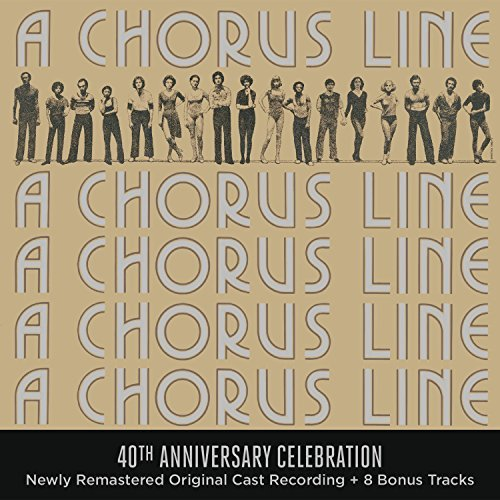 Chorus Line 40th Anniversary Edition Original Broadway Cast Recording Original Broadway Cast Recording