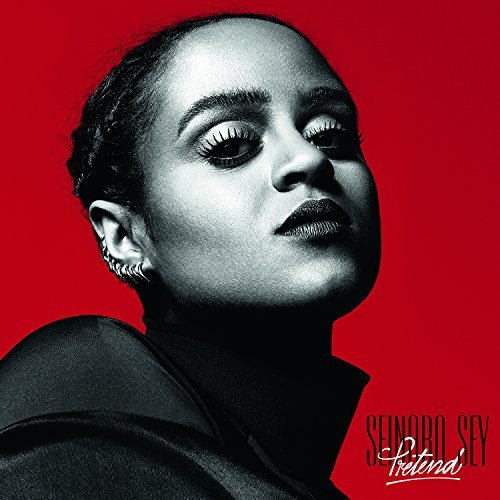 Seinabo Sey Pretend Explicit Version