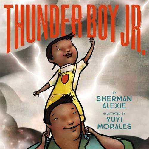 Sherman Alexie Thunder Boy Jr.