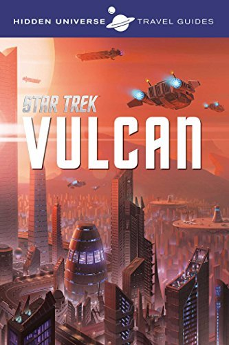 Dayton Ward Hidden Universe Travel Guides Star Trek Vulcan