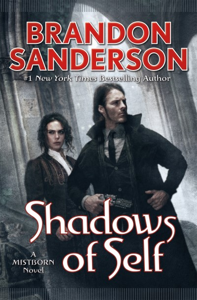 Brandon Sanderson Shadows Of Self A Mistborn Novel
