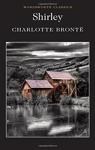 Charlotte Bronte Shirley Revised