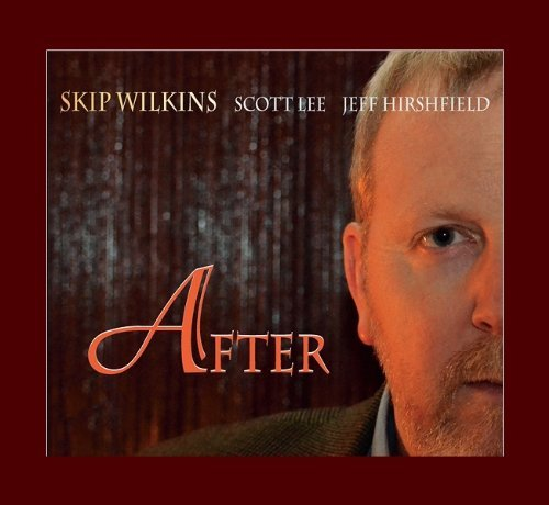 Skip Wilkins Trio After