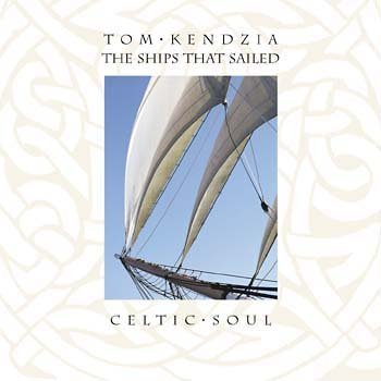 Tom Kendzia The Ships That Sailed