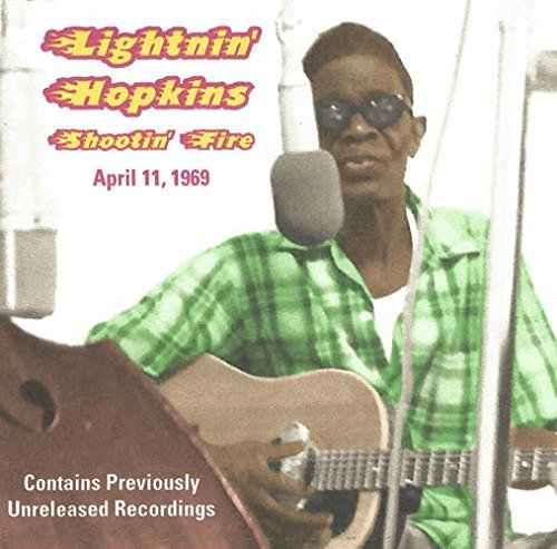 Lightnin' Hopkins Shootin Fire