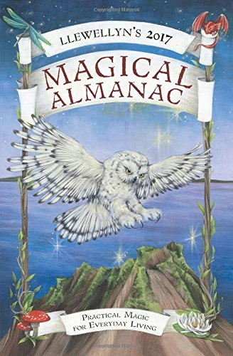 Penny Billington Llewellyn's Magical Almanac Practical Magic For Everyday Living 2017