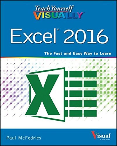 Paul Mcfedries Teach Yourself Visually Excel 2016