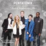 Pentatonix That's Christmas To Me (deluxe Edition)