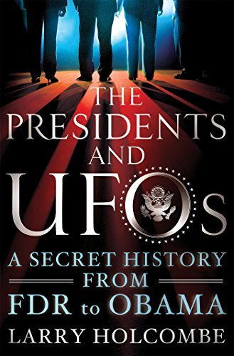 holcombe-larry-friedman-stanton-t-frw-the-presidents-and-ufos-reprint
