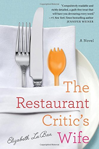 Elizabeth Laban The Restaurant Critic's Wife