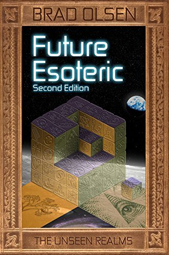 Brad Olsen Future Esoteric The Unseen Realms 0002 Edition;second Edition