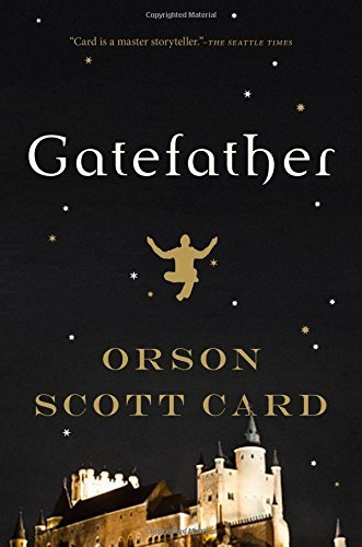 Orson Scott Card Gatefather A Novel Of The Mithermages