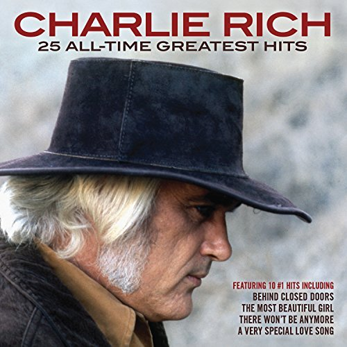 Charlie Rich 25 All Time Greatest Hits