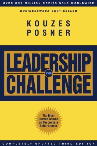 James M. Kouzes & Barry Z. Posner The Leadership Challenge Third Edition Leadership Challenge