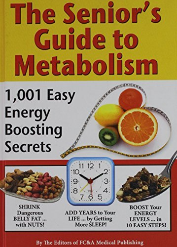 Fc&a Medical Publishing The Senior's Guide To Metabolism Senior's Guide To Metabolism