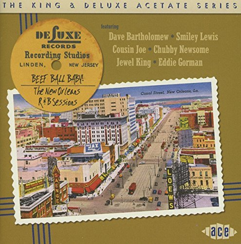 king-deluxe-acetate-series-beef-ball-baby-the-new-orleans-rb-sessions
