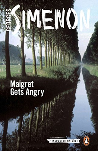 Georges Simenon Maigret Gets Angry