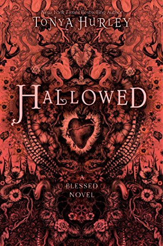 Tonya Hurley Hallowed A Blessed Novel
