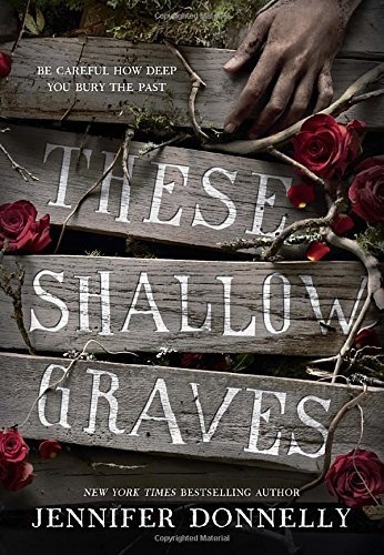 jennifer-donnelly-these-shallow-graves