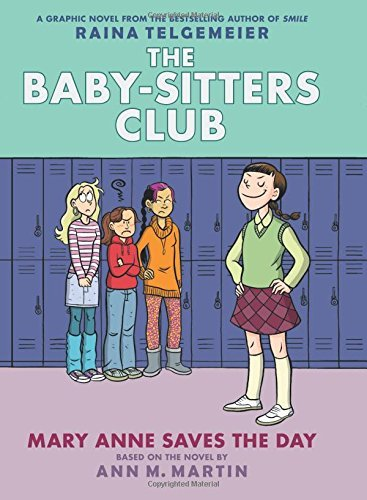 Raina Telgemeier Mary Anne Saves The Day Full Color Edition (the Baby Sitters Club Graphix Revised Full C