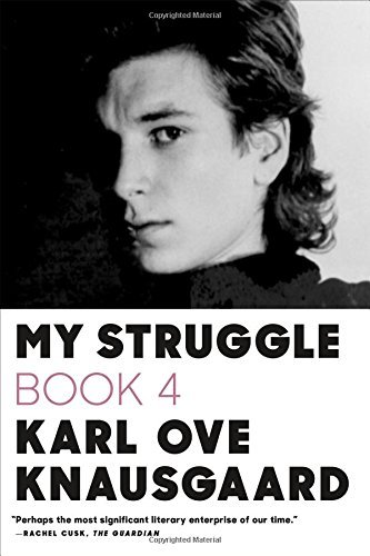 Karl Ove Knausgaard My Struggle Book Four