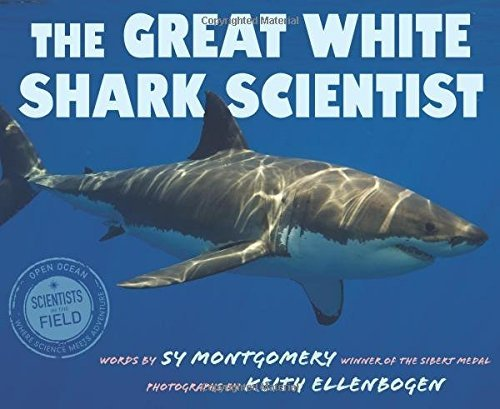 Sy Montgomery The Great White Shark Scientist
