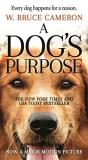 W. Bruce Cameron A Dog's Purpose A Novel For Humans