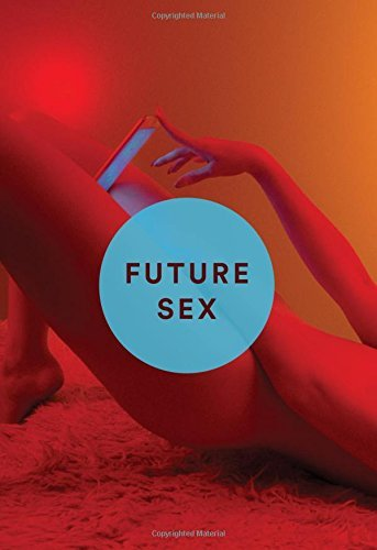 Emily Witt Future Sex A New Kind Of Free Love