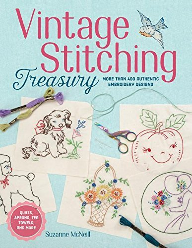 Suzanne Mcneill Vintage Stitching Treasury More Than 400 Authentic Embroidery Designs