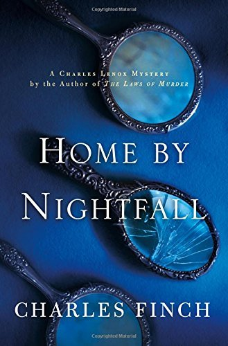 Charles Finch Home By Nightfall