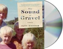 Ruth Wariner The Sound Of Gravel A Memoir