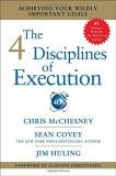 Chris Mcchesney The 4 Disciplines Of Execution Achieving Your Wildly Important Goals
